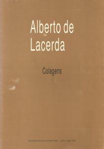 Alberto de Lacerda - Colagens, 1987