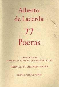 77 Poems, a bilingual edition translated by the author and Arthur Waley. Preface by Arthur Waley. London: George Allen & Unwin, 1955