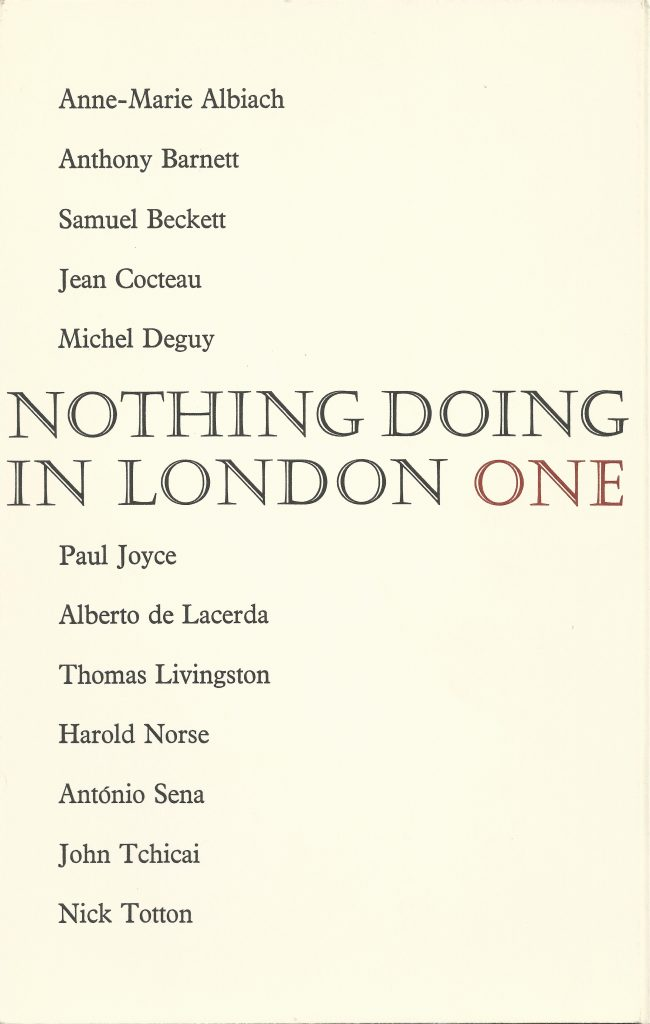 Nothing Doing In London One, London, November 1966. Includes 5 poems by Alberto de Lacerda