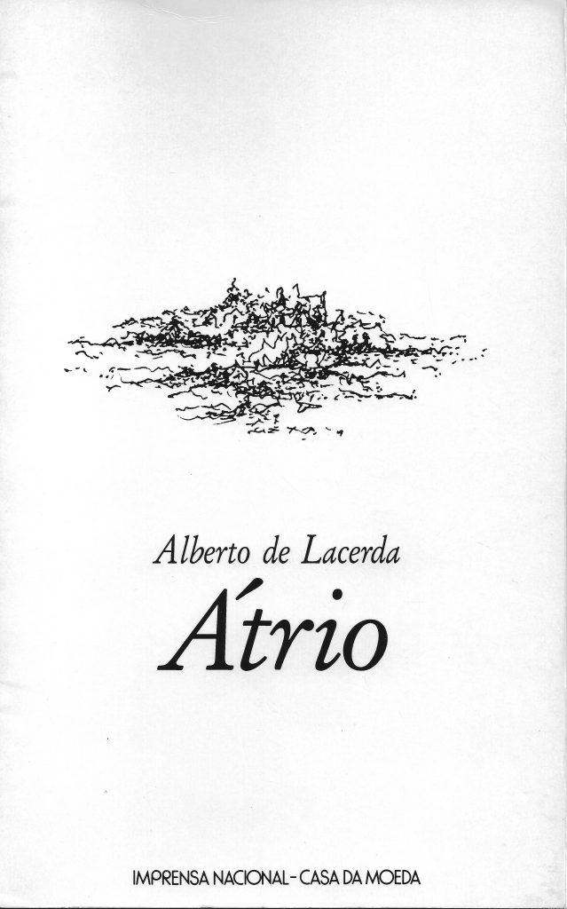 Átrio, cover by Adrien de Menasce. Lisbon: Imprensa Nacional-Casa da Moeda, 1997