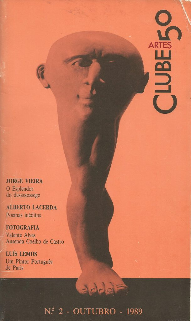 Clube 50/Artes, No. 2, Lisbon, October 1989, cover sculpture by Jorge Vieira. Includes 3 unpublished poems by Alberto de Lacerda, pp. 35-38