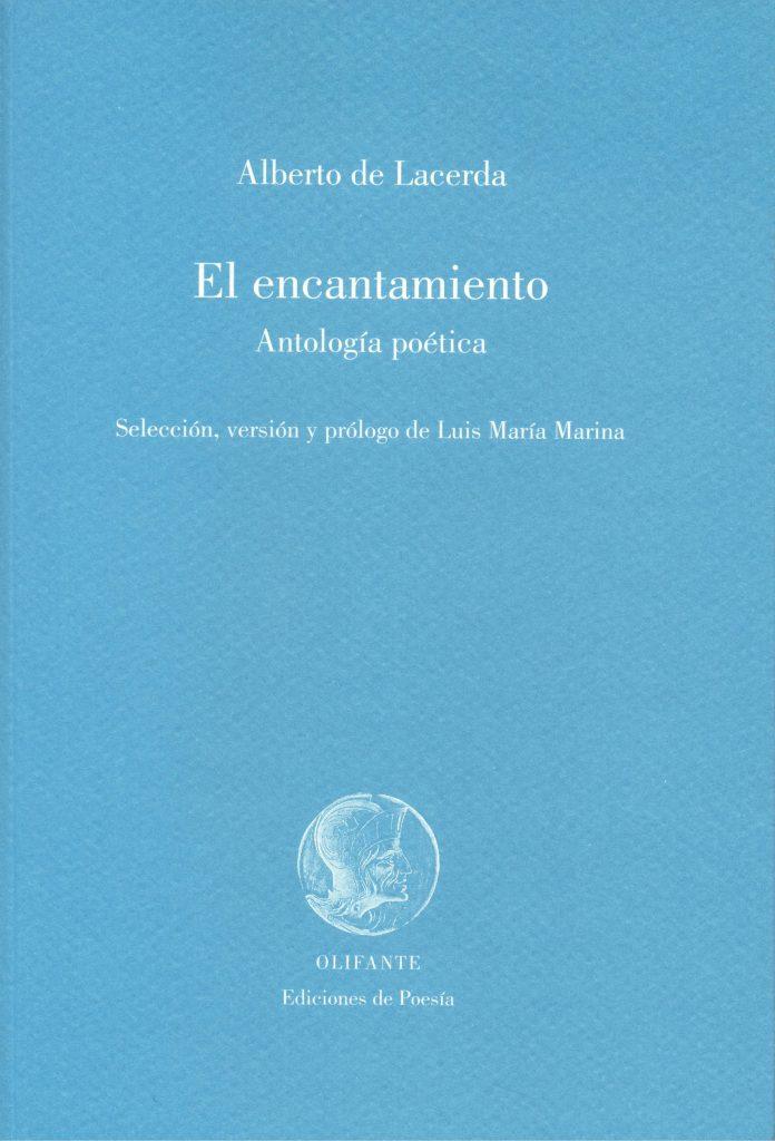 El encantamiento - Antología poética