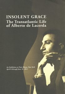 Insolent Grace - The Transatlantic Life of Alberto de Lacerda