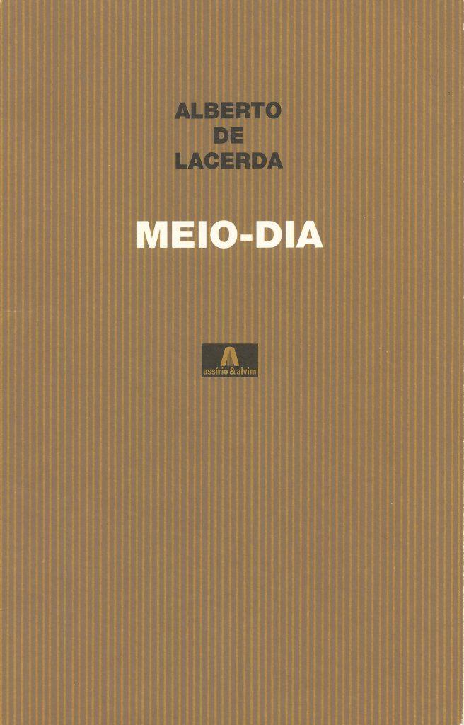 Meio-Dia. Lisbon: Assírio & Alvim, 1988