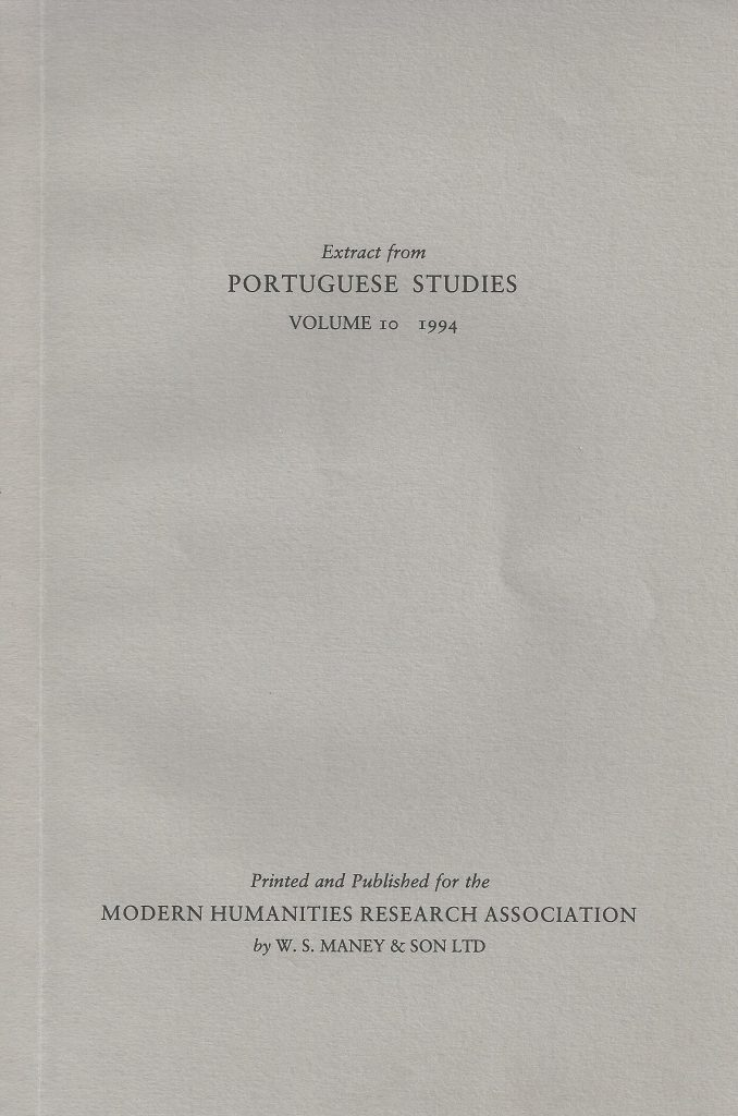 "Extract from Portuguese Studies, Modern Humanities Research Association, Vol. 10, London, 1994. ""Realism and the Romantic Intrusion: The Fiction of Eça de Queiroz and Machado de Assis"" by Alberto de Lacerda"