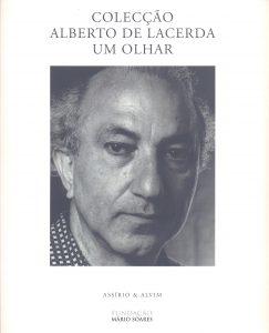 Colecção Alberto de Lacerda - Um Olhar