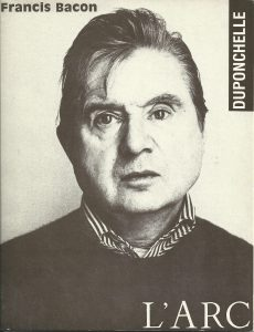"L'ARC: Francis Bacon, Librairie Duponchelle, Paris, 1990, cover by David Hurali, Francis Bacon, 1975. Includes ""Quelques pensées"" by Alberto de Lacerda"