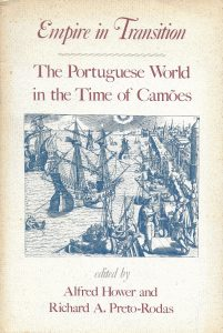 "Empire in Transition - The Portuguese World in the Time of Camões, University of Florida Press, Center for Latin American Studies, Gainesville, 1985. Includes ""Os Lusíadas e Os Maias: Um Binómio Portuguêse?"" by Alberto de Lacerda, pp. 219-230"