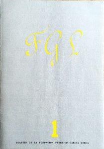 """FGL Boletín de la Fundación Federico García Lorca, No. 1, Madrid, June 1987. Includes """"Los 'Sonetos del Amor Oscuro', Casi Cincuenta Años Después"""" by Alberto de Lacerda, pp. 87-89"""