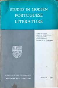 "Studies in Modern Portuguese Literature, Tulane Studies in Romance Languages and Literature, No. 4, New Orleans, 1971. Includes ""A Poesia Portuguesa entre 1950 e 1970: Notas para um Estudo"" by Alberto de Lacerda, pp. 38-56"