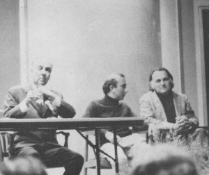 With Jorge Luis Borges and Robert Duncan, International Poetry Festival, Austin, 1969